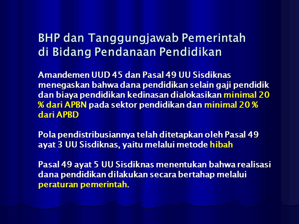 BHP dan Tanggungjawab Pemerintah di Bidang Pendanaan Pendidikan