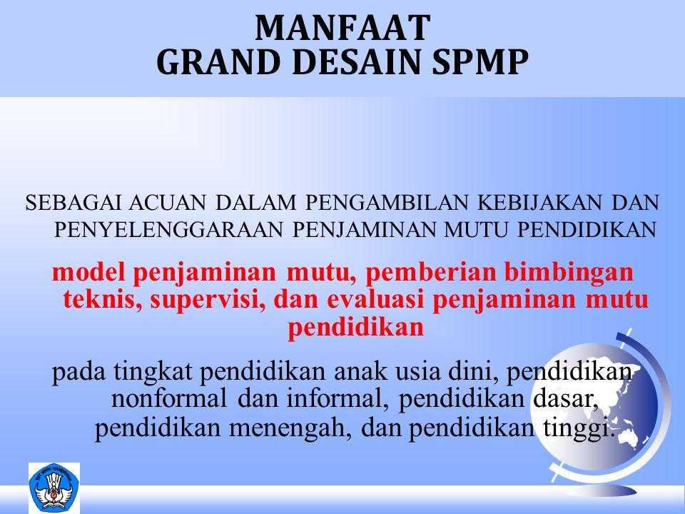 MANFAAT GRAND DESAIN SPMP