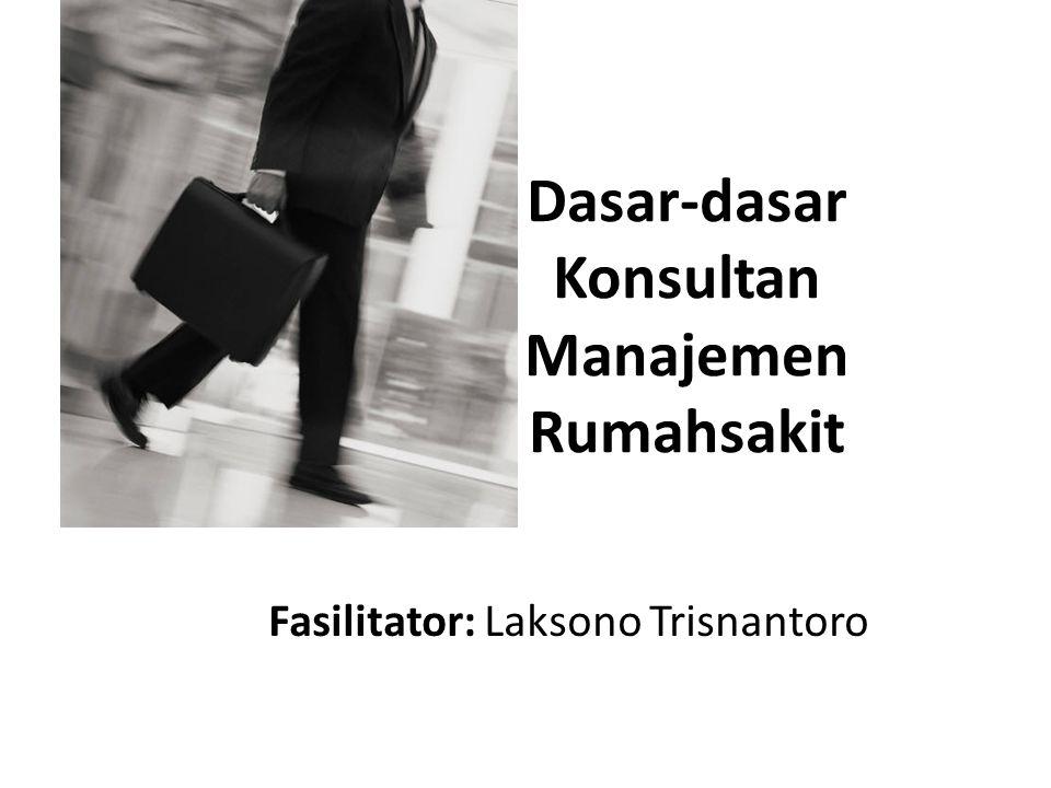 Dasar-dasar Konsultan Manajemen Rumahsakit