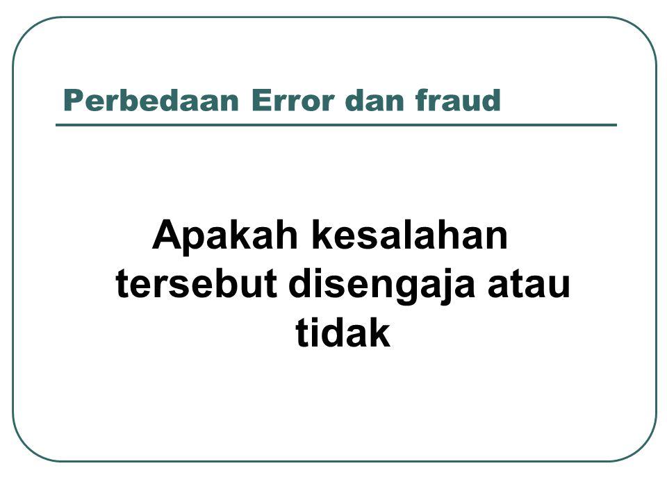 Perbedaan Error dan fraud
