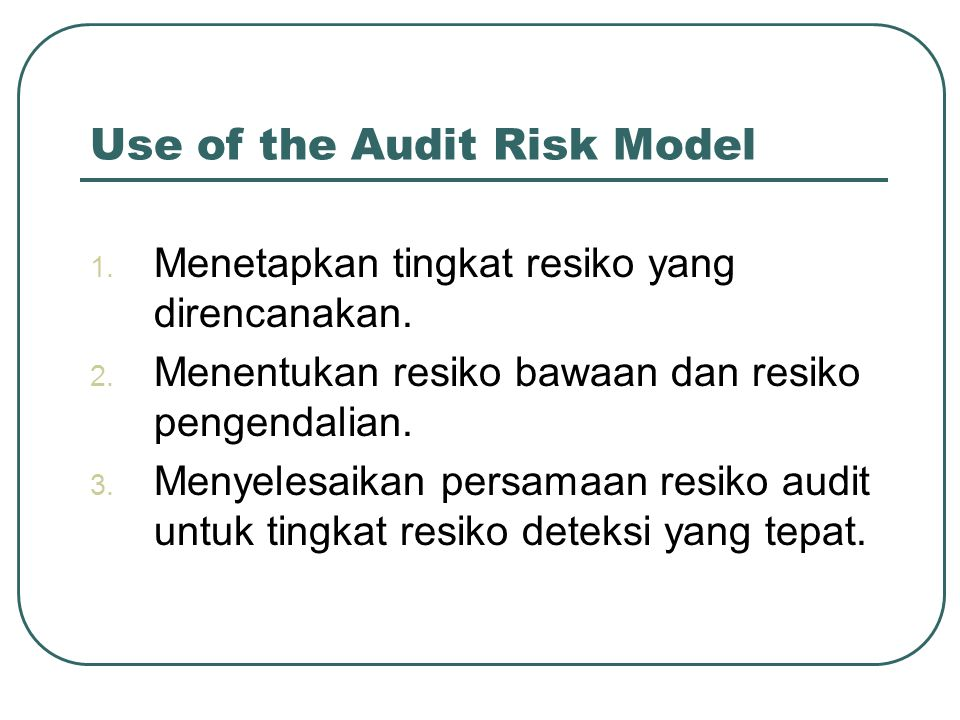 Use of the Audit Risk Model