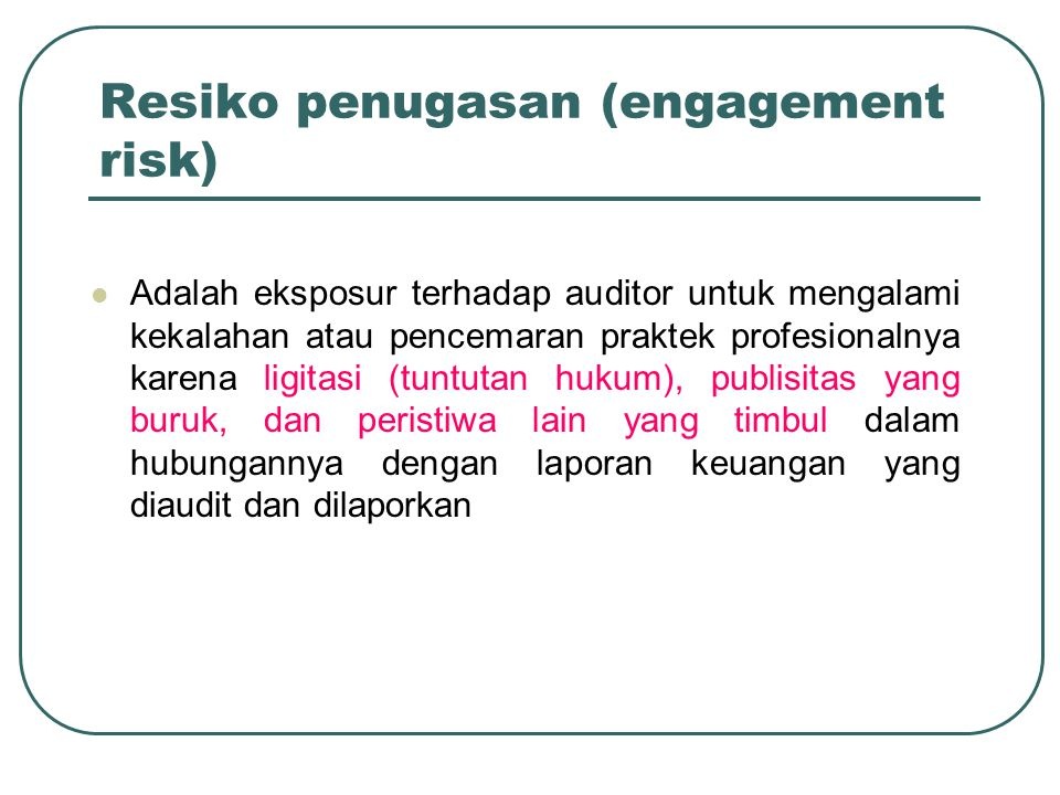 Resiko penugasan (engagement risk)