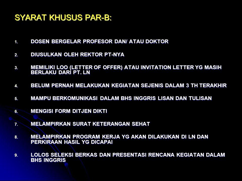 SYARAT KHUSUS PAR-B: DOSEN BERGELAR PROFESOR DAN/ ATAU DOKTOR