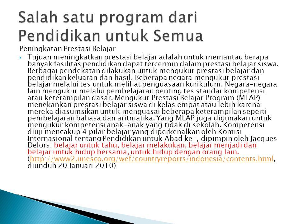 Salah satu program dari Pendidikan untuk Semua