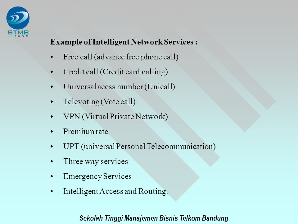 Example of Intelligent Network Services :