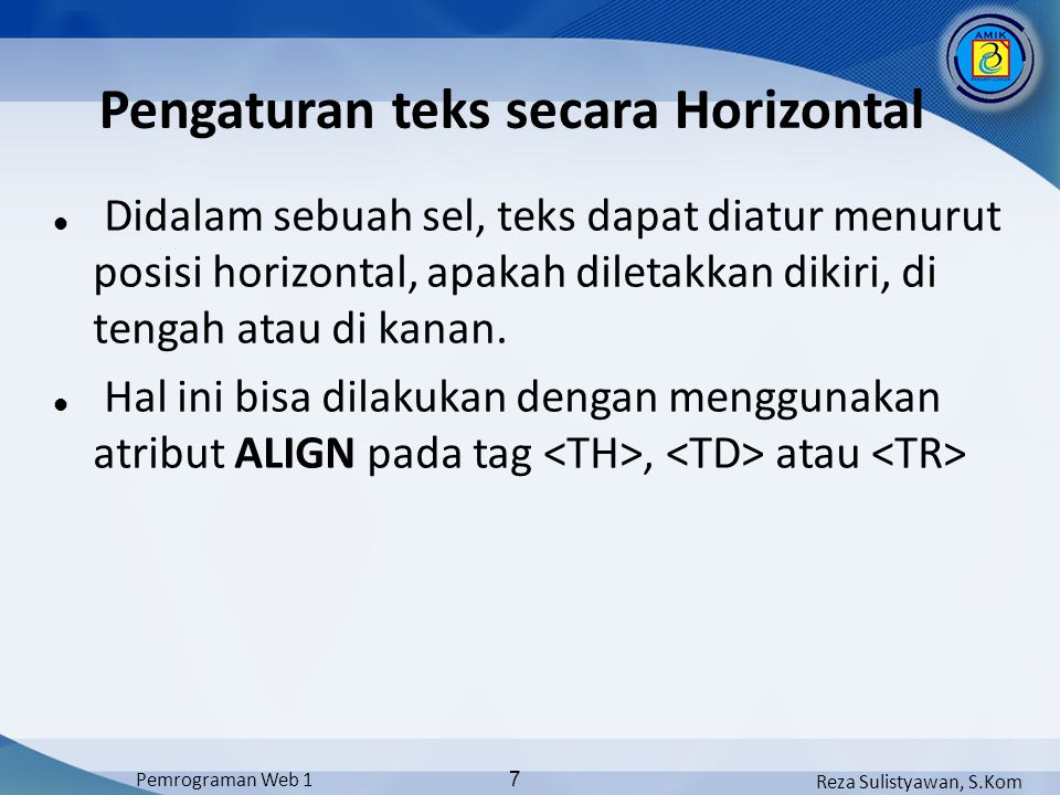 Pengaturan teks secara Horizontal