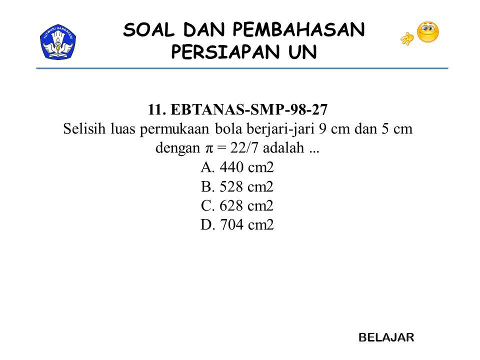 Selisih luas permukaan bola berjari-jari 9 cm dan 5 cm