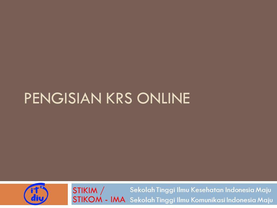 Pengisian KRS Online STIKIM / STIKOM - IMA