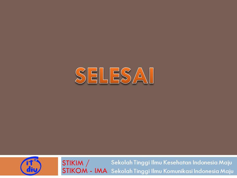 SELESAI STIKIM / STIKOM - IMA