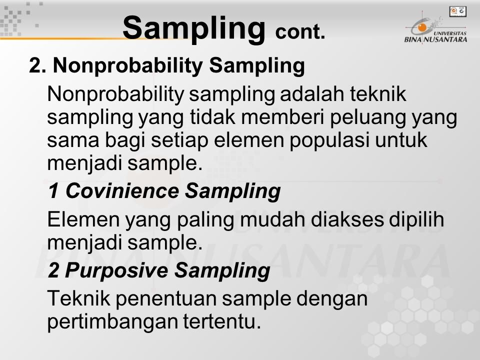 Sampling cont. 2. Nonprobability Sampling