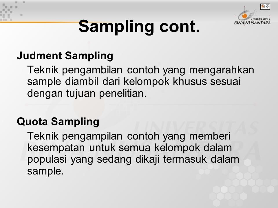 Sampling cont. Judment Sampling