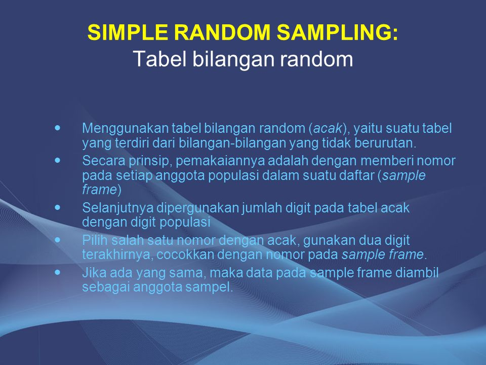 SIMPLE RANDOM SAMPLING: Tabel bilangan random