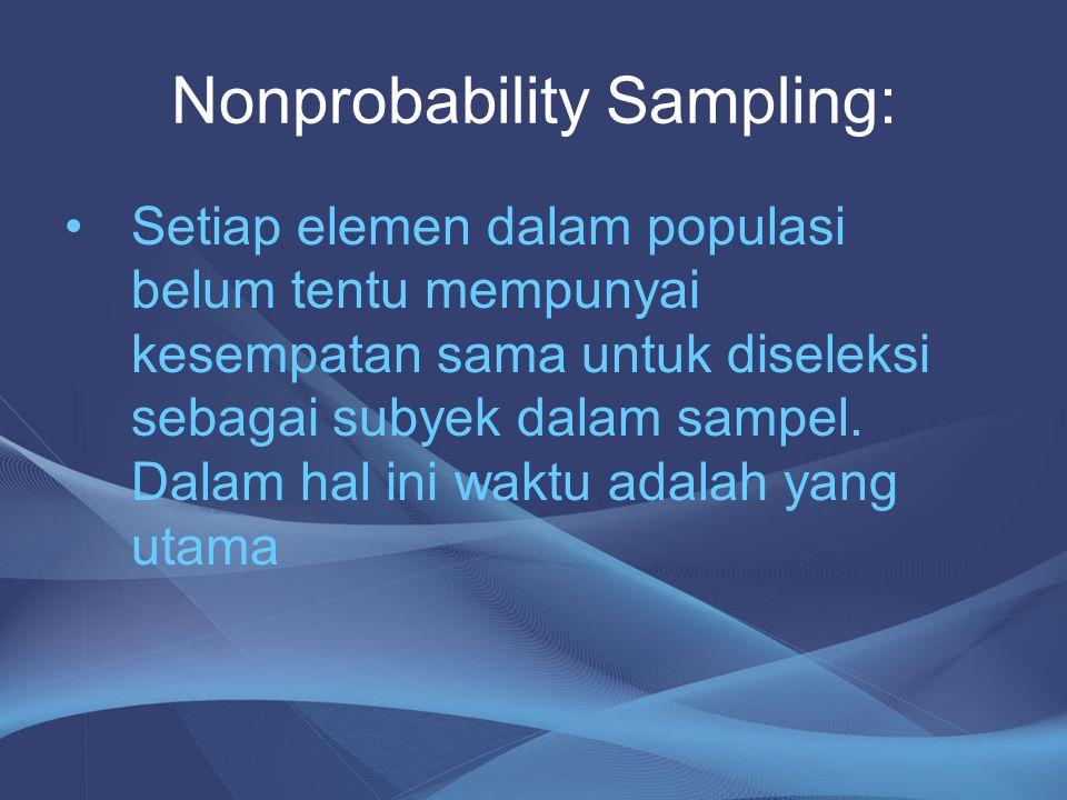 Nonprobability Sampling: