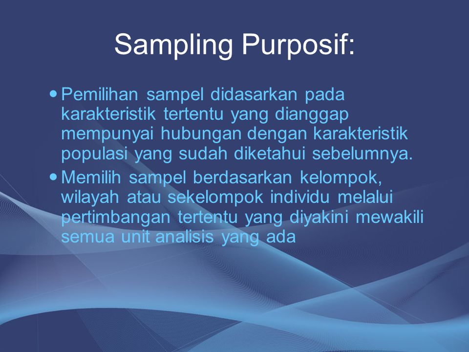 Sampling Purposif: