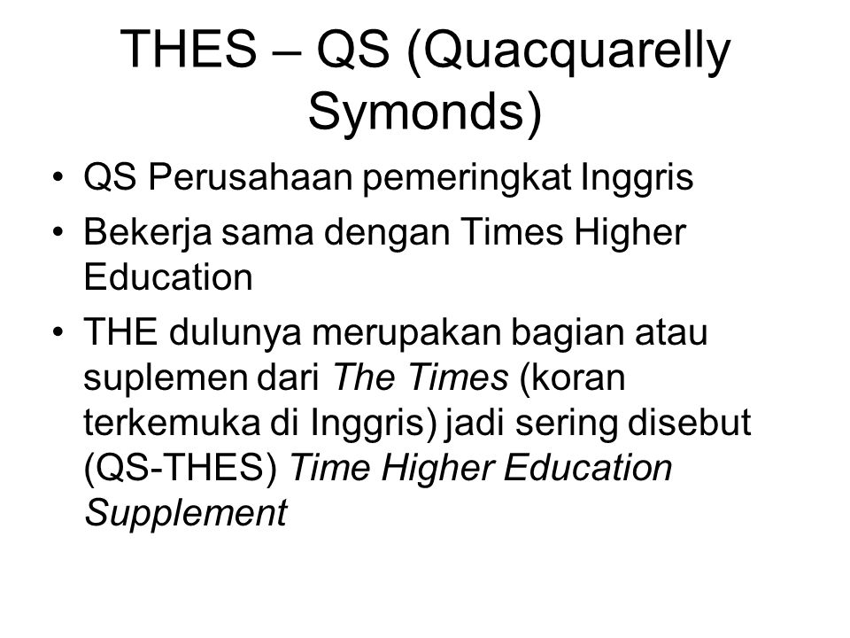 THES – QS (Quacquarelly Symonds)
