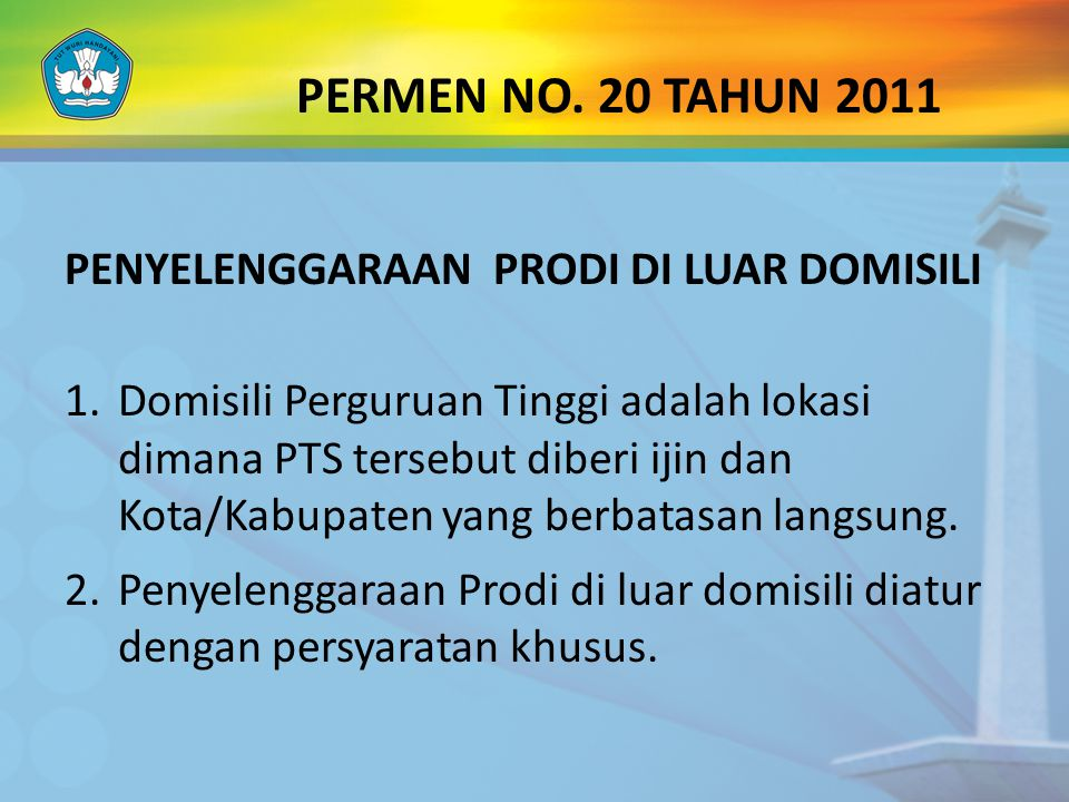 PERMEN NO. 20 TAHUN 2011 PENYELENGGARAAN PRODI DI LUAR DOMISILI