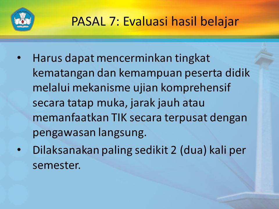 PASAL 7: Evaluasi hasil belajar