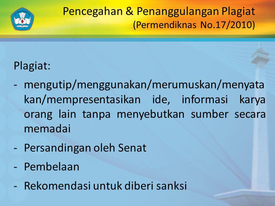 Pencegahan & Penanggulangan Plagiat (Permendiknas No.17/2010)