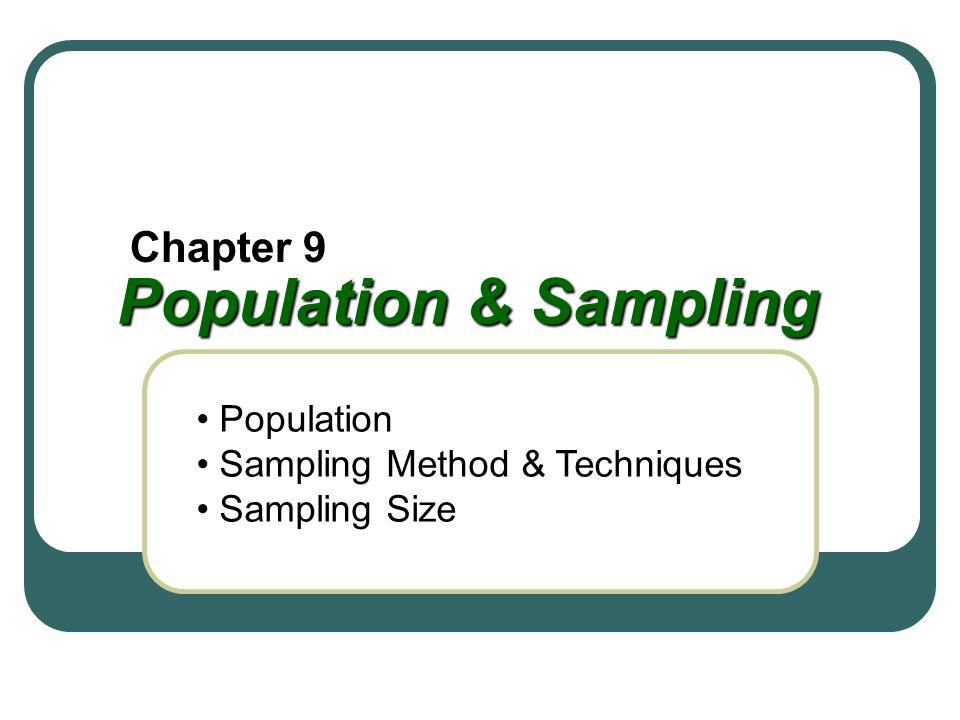 Population & Sampling Chapter 9 Population