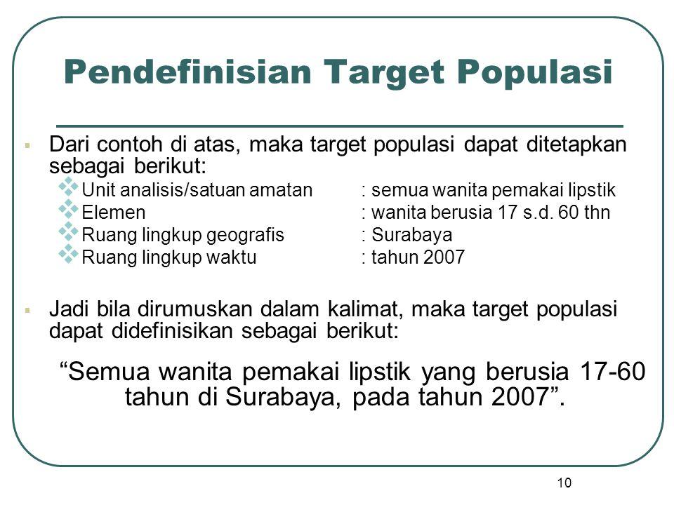 Pendefinisian Target Populasi