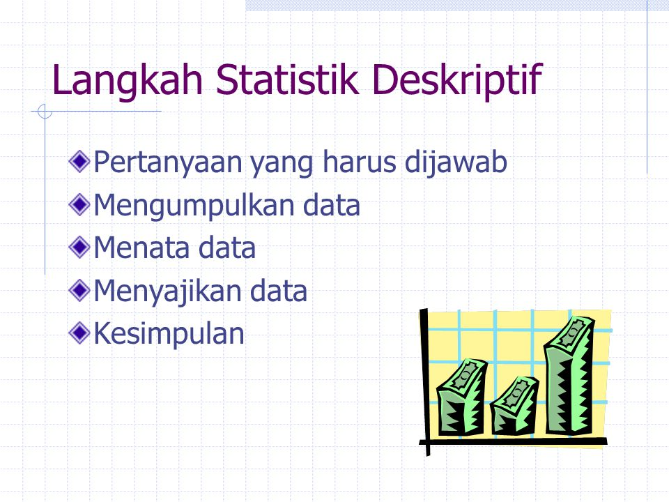 Langkah Statistik Deskriptif