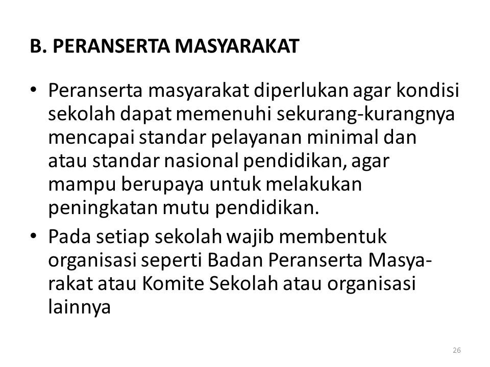 B. PERANSERTA MASYARAKAT