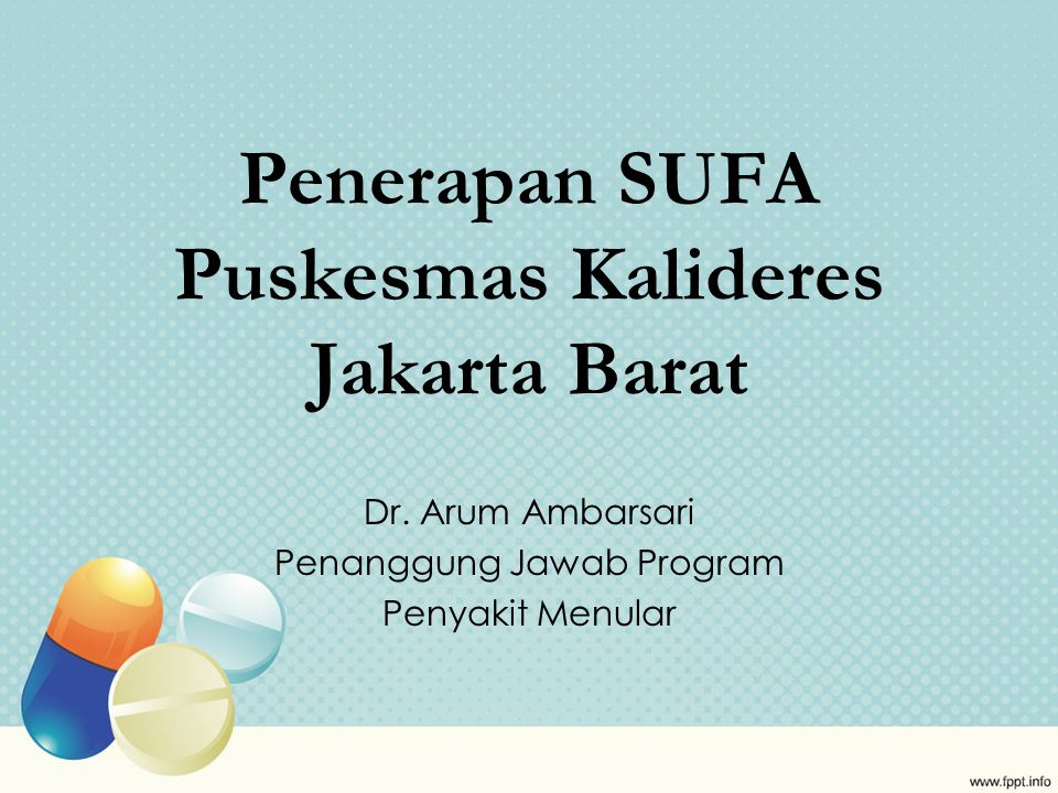 Penerapan SUFA Puskesmas Kalideres Jakarta Barat
