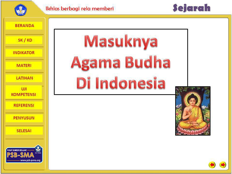 Masuknya Agama Budha Di Indonesia