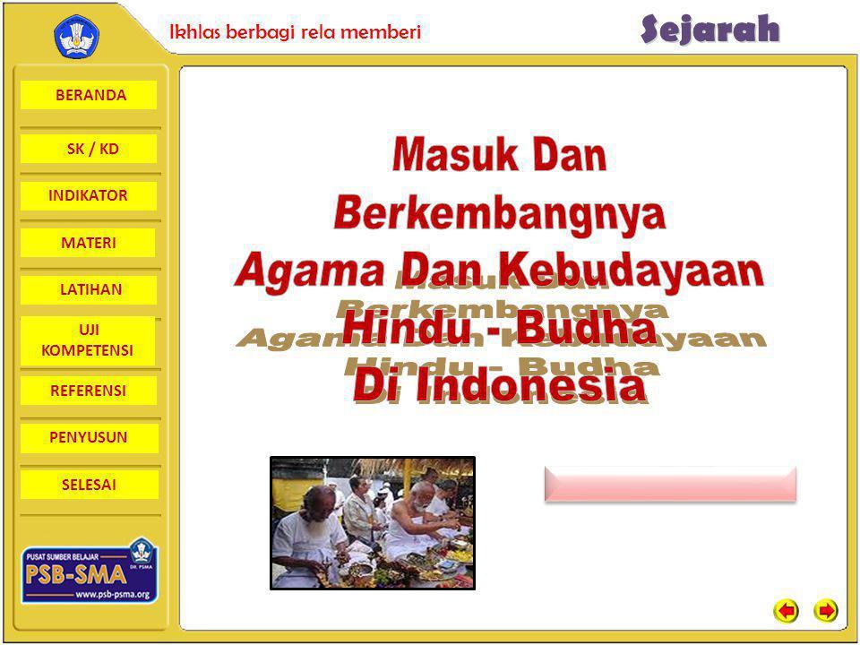 Masuk Dan Berkembangnya Agama Dan Kebudayaan Hindu - Budha Di Indonesia