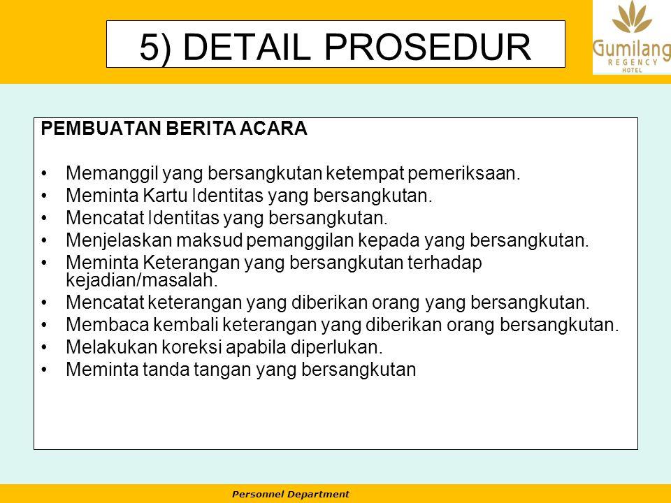 5) DETAIL PROSEDUR PEMBUATAN BERITA ACARA