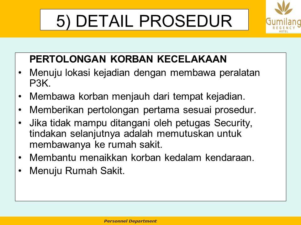 5) DETAIL PROSEDUR PERTOLONGAN KORBAN KECELAKAAN