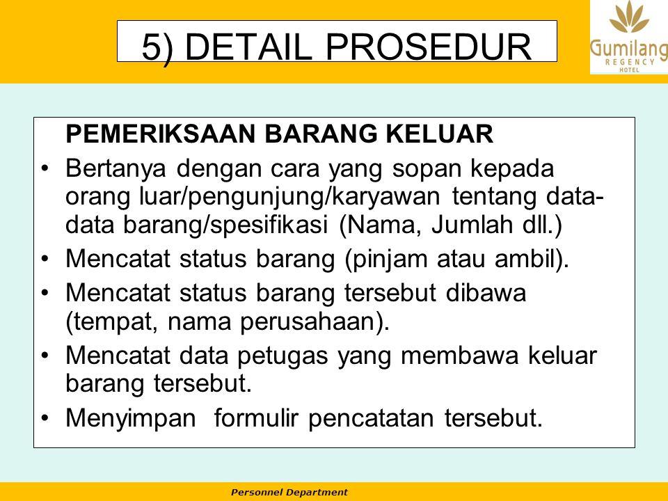5) DETAIL PROSEDUR PEMERIKSAAN BARANG KELUAR