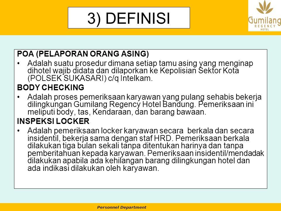 3) DEFINISI POA (PELAPORAN ORANG ASING)