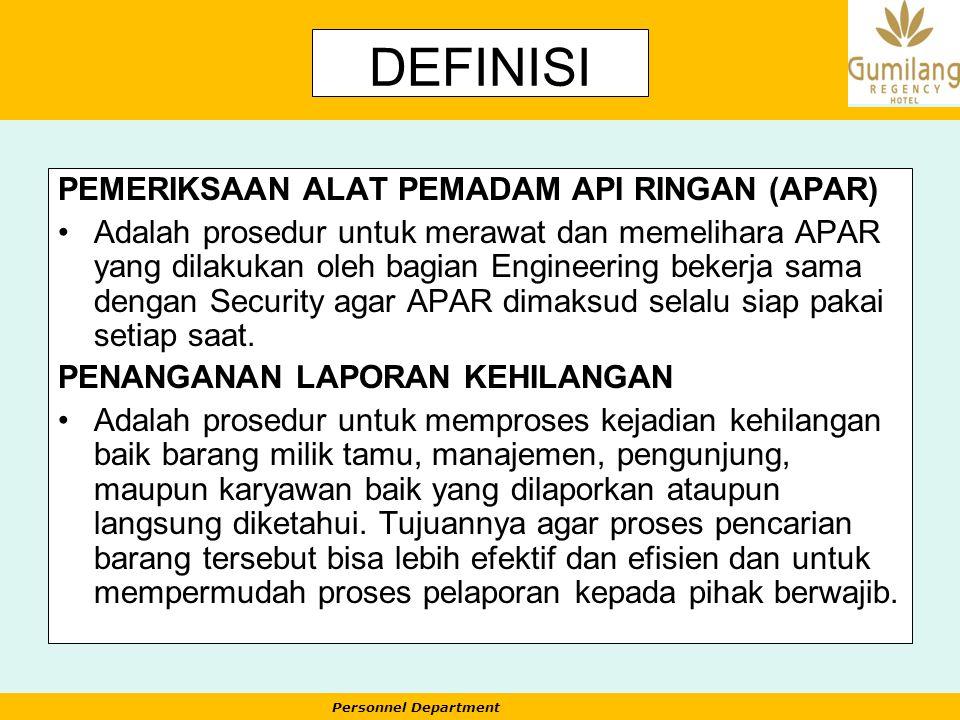 DEFINISI PEMERIKSAAN ALAT PEMADAM API RINGAN (APAR)
