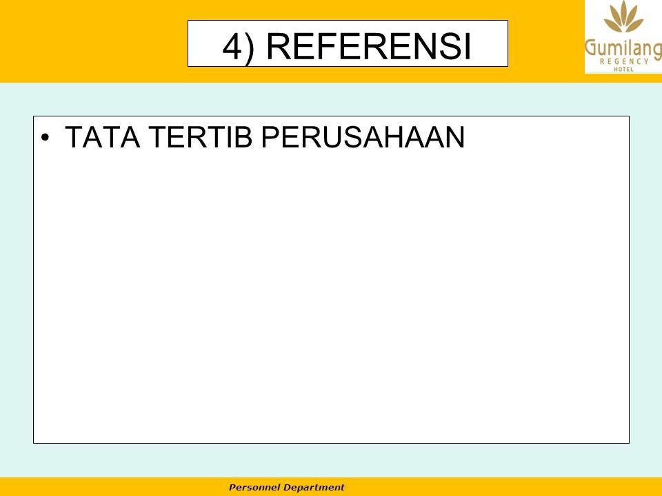 4) REFERENSI TATA TERTIB PERUSAHAAN