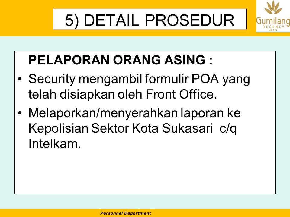 5) DETAIL PROSEDUR PELAPORAN ORANG ASING :