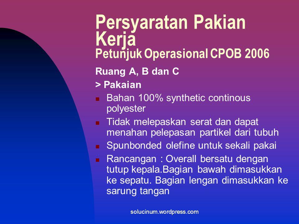 Persyaratan Pakian Kerja Petunjuk Operasional CPOB 2006