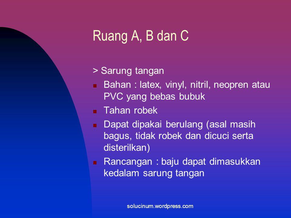 Ruang A, B dan C > Sarung tangan