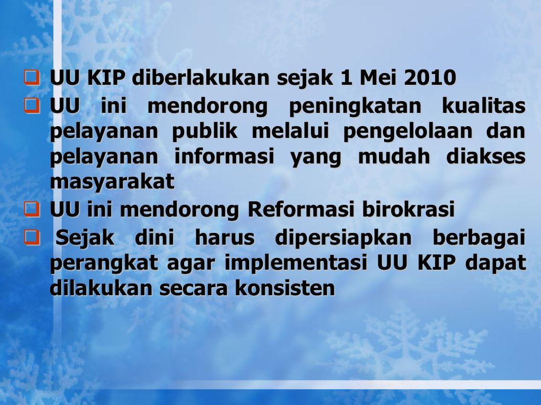UU KIP diberlakukan sejak 1 Mei 2010