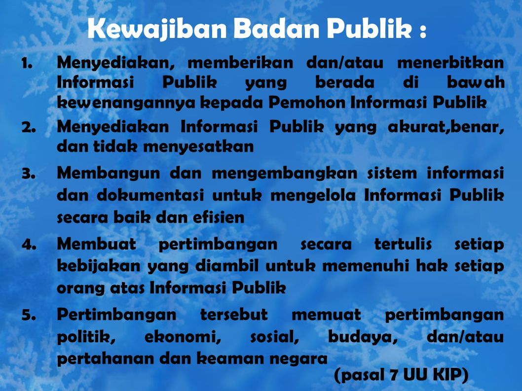 Kewajiban Badan Publik :