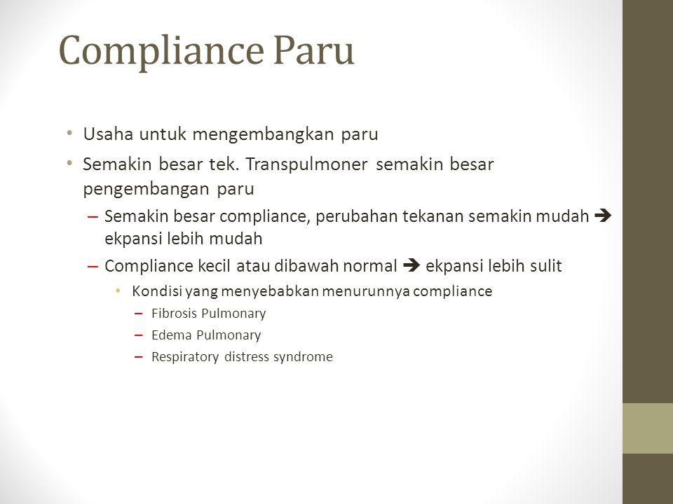 Compliance Paru Usaha untuk mengembangkan paru