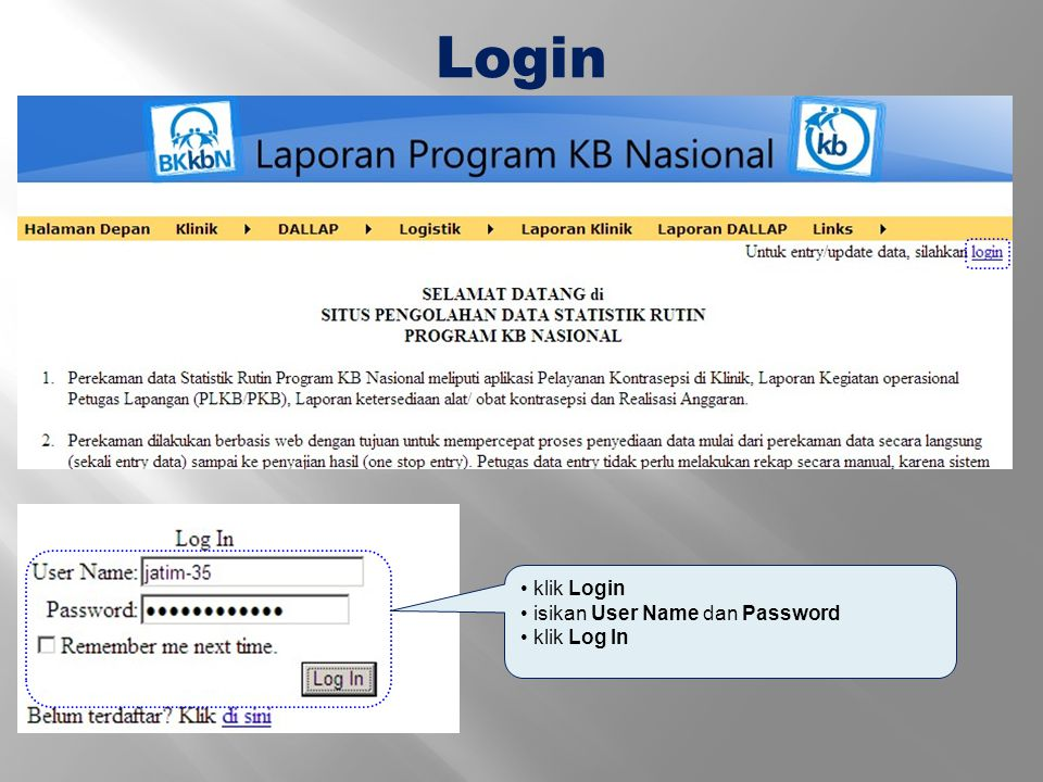 Login klik Login isikan User Name dan Password klik Log In