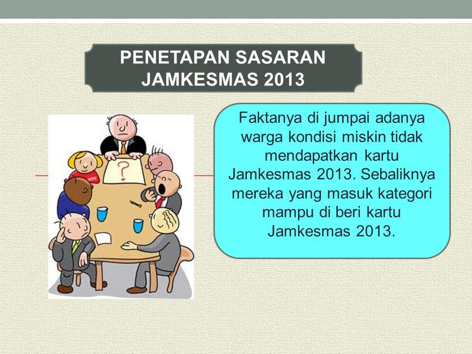 PENETAPAN SASARAN JAMKESMAS 2013