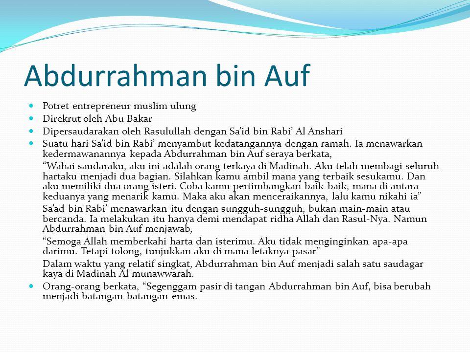 Abdurrahman bin Auf Potret entrepreneur muslim ulung