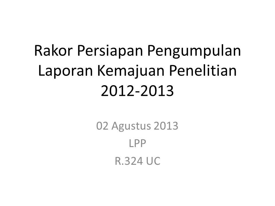 Rakor Persiapan Pengumpulan Laporan Kemajuan Penelitian 2012-2013