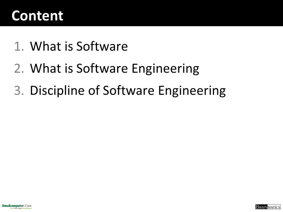 Content What is Software What is Software Engineering