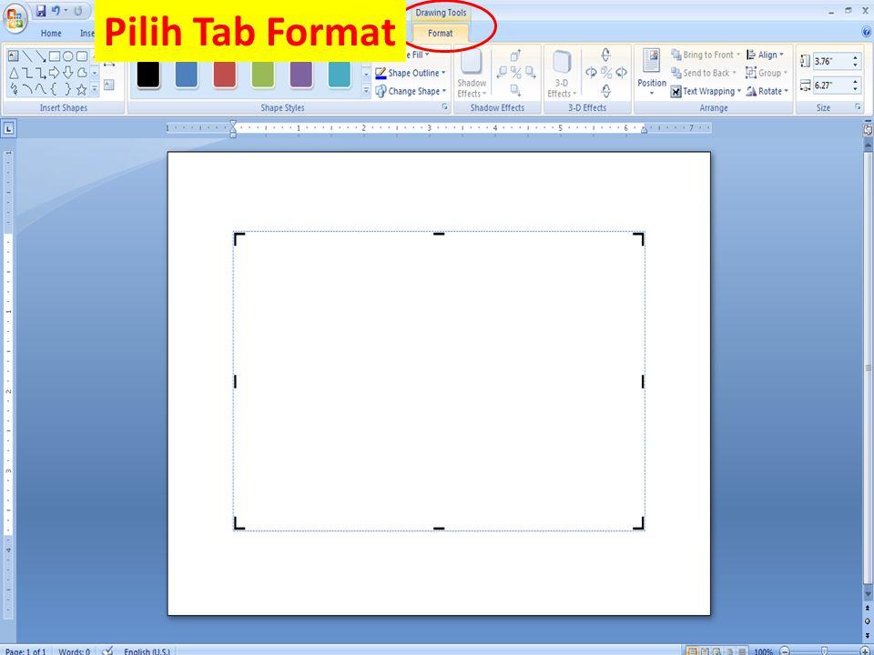 Pilih Tab Format
