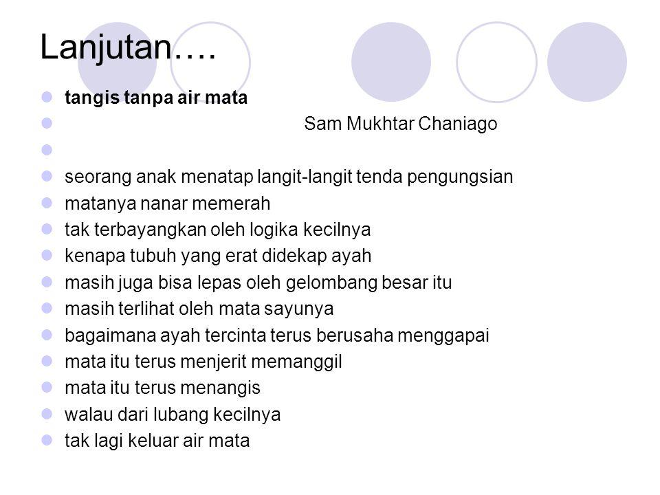 Lanjutan…. tangis tanpa air mata Sam Mukhtar Chaniago