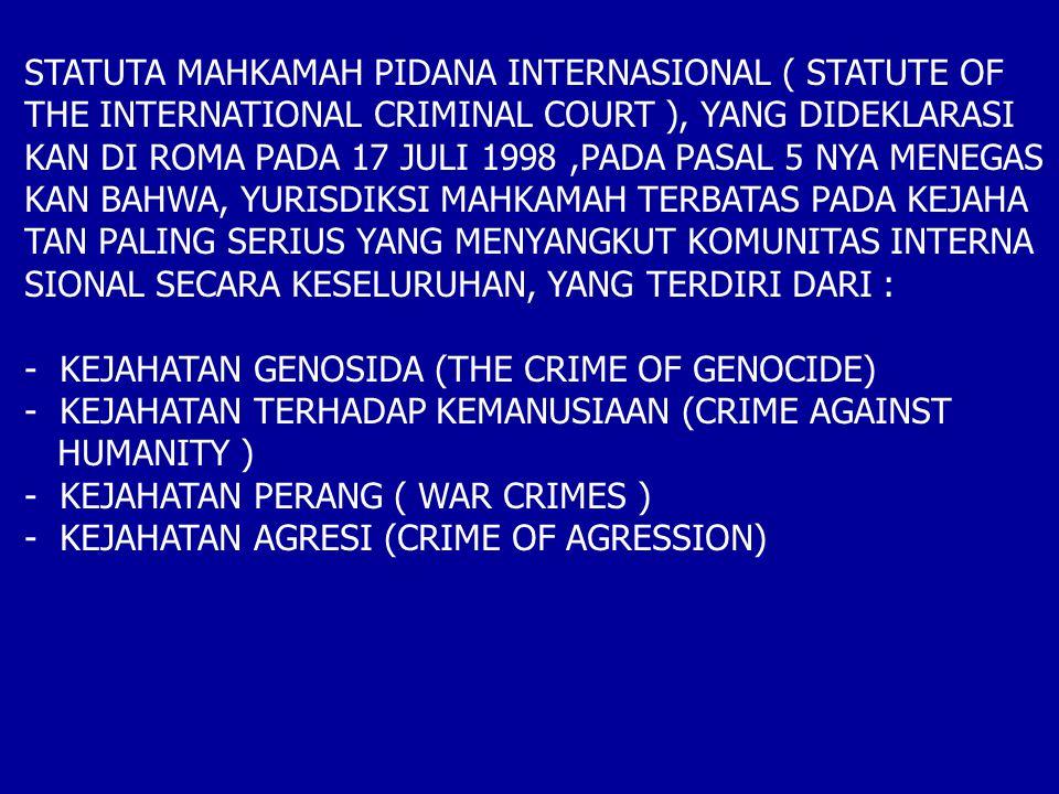 STATUTA MAHKAMAH PIDANA INTERNASIONAL ( STATUTE OF