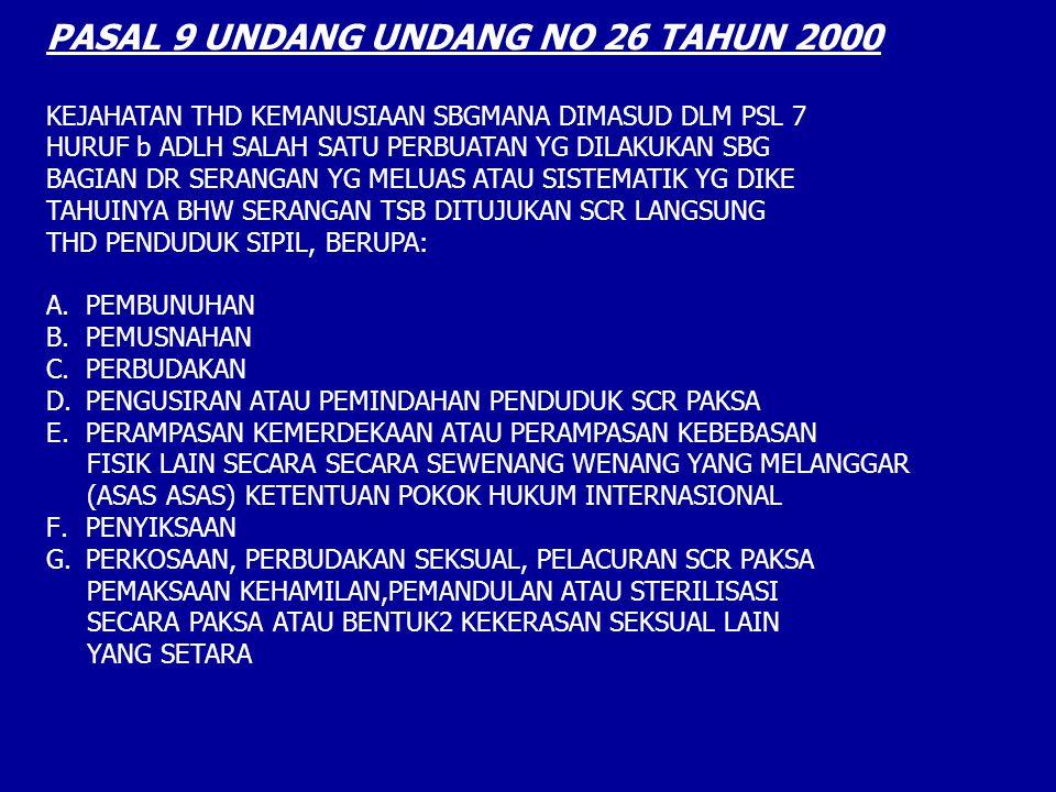 PASAL 9 UNDANG UNDANG NO 26 TAHUN 2000